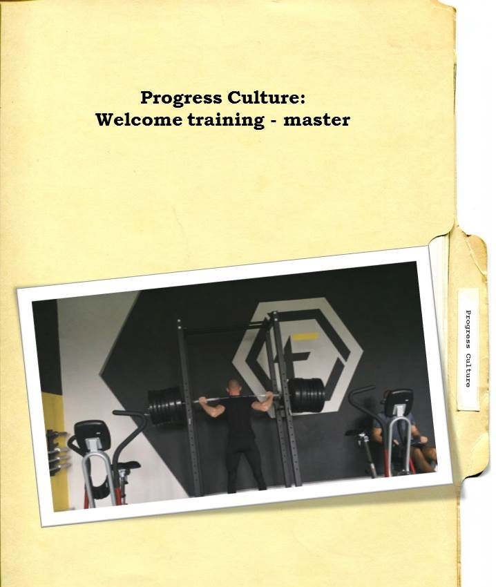 Progress Culture Welcome Training master